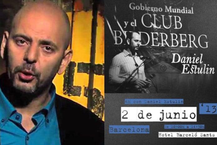 Daniel Estulin num Cartaz para uma Palestra sua sobre o Clube Bilderberg, em Barcelona, marcada para 2 de Junho de 2013