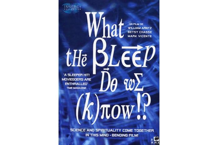 Capa do DVD do Documentário «What the #$*! Do We (K)now!?» (2004)