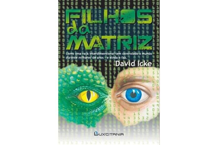 Capa do Livro «FIlhos da Matriz» de David Icke