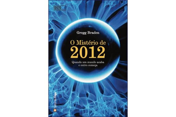 Capa do livro: «O Mistério de 2012» de Gregg Braden
