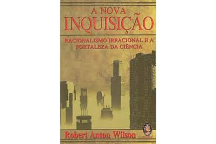 Capa do Livro: «A Nova Inquisição» de Robert Anton Wilson