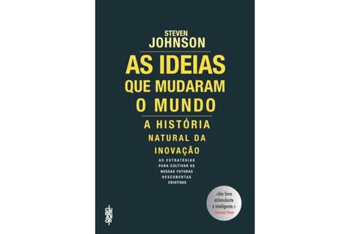 Capa do Livro: «As Ideias que Mudaram o Mundo» de Steven Johnson