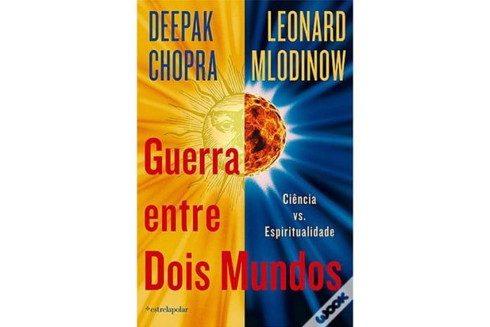 Capa do Livro: «Guerra entre dois Mundos» de Leonard Mlodinow e Deepak Chopra