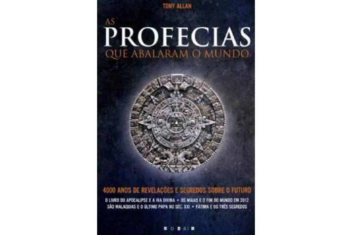 Capa do livro: «As Profecias que Abalaram o Mundo» de Tony Allan
