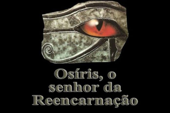 Episódio 2: Osíris, o Senhor da Reencarnação