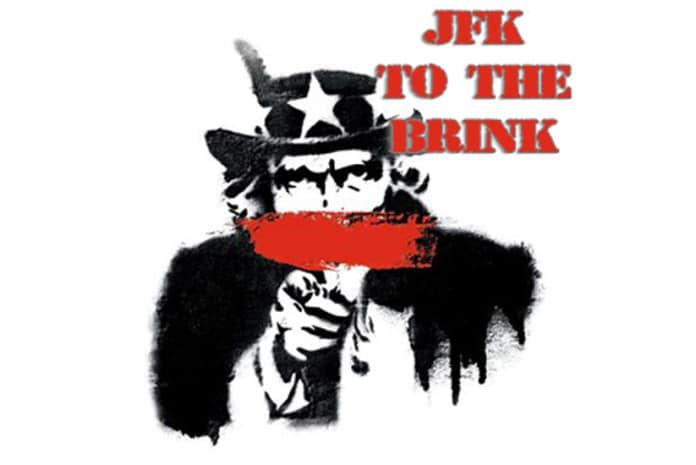 Ep. 06: JFK - To the Brink