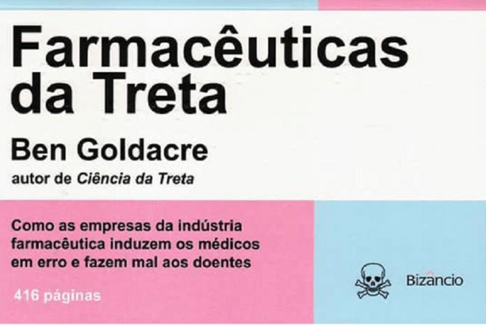 Capa do Livro «Farmacêuticas da Treta» de Ben Goldacre