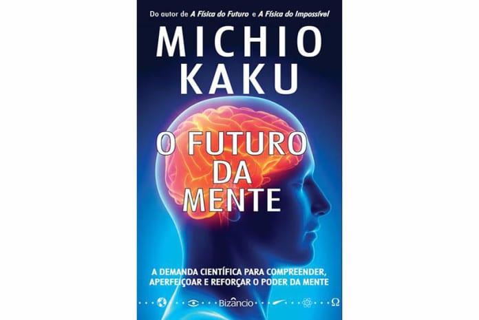 Capa do Livro: «O Futuro da Mente» de Michio Kaku