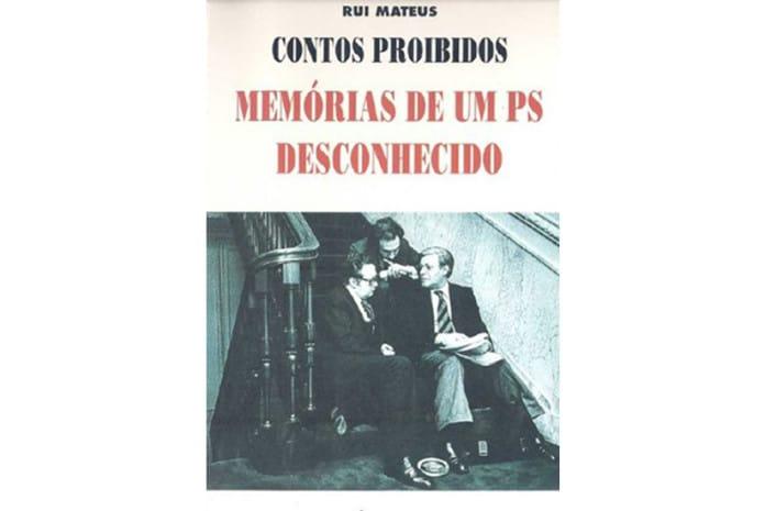 Capa do Livro «Contos Proibidos - Memórias de um PS desconhecido» de Rui Mateus