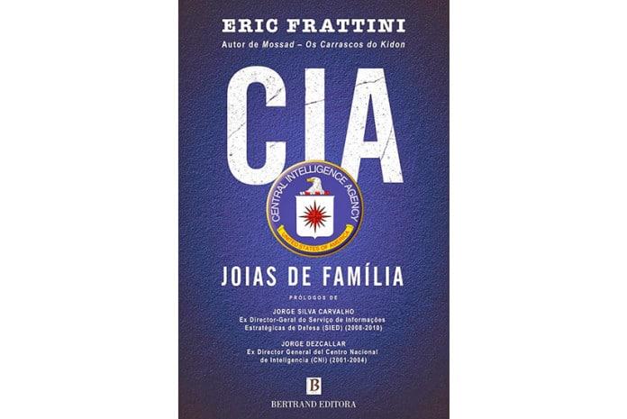 Capa do Livro «CIA - Jóias de Família» de Eric Frattini