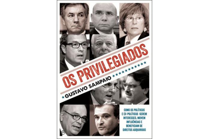 Capa do Livro «Os Privilegiados» de Gustavo Sampaio