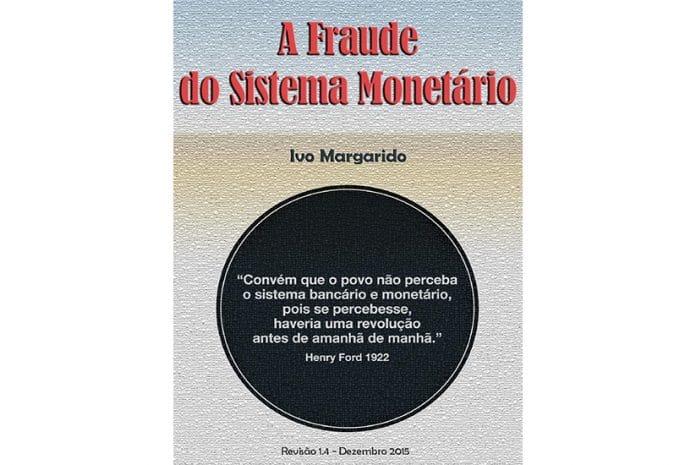 Capa do Livro «A Fraude do Sistema Financeiro» de Ivo Margarido