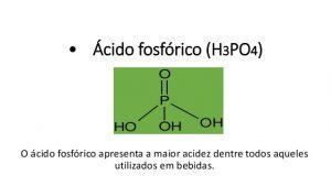 Ácido fosfórico presente nos resfrigerantes